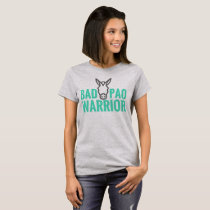 Bad A@@ PAO Warrior T-Shirt