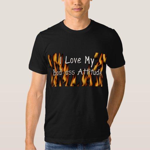 Bad-Ass Attitude Shirt