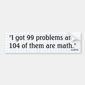 Bad at Math Bumper Sticker