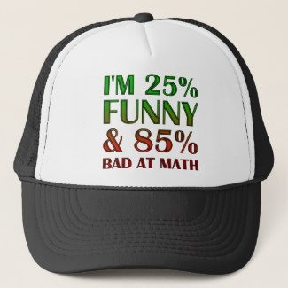 Bad At Math Funny Ball Cap Trucker Hat
