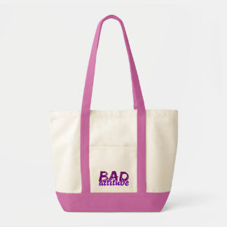 BAD ATTITUDE bag - choose style & color