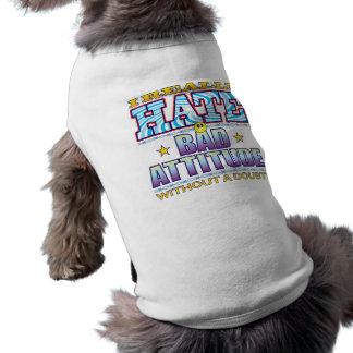 Bad Attitude Hate Face Pet Tee Shirt