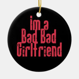 Bad Bad Girlfriend Ornament