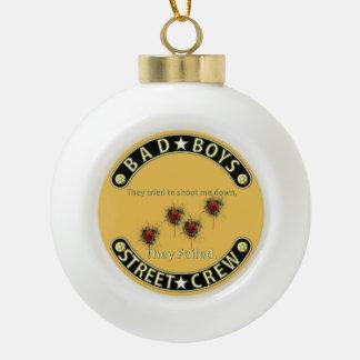 Bad Boys They failed Black & Gold Ceramic Ball Christmas Ornament