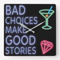 Bad Choices | Neon Funny Quote Square Wall Clock