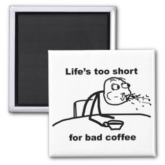 Bad Coffee 2 Inch Square Magnet
