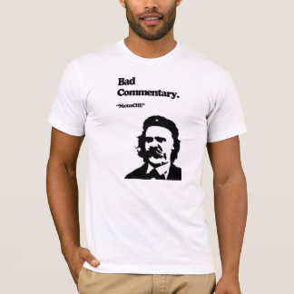 Bad Commentary: NietzsCHE! T-Shirt