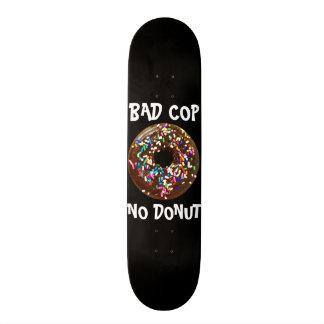 BAD COP = NO DONUT BLACK SKATEBOARD