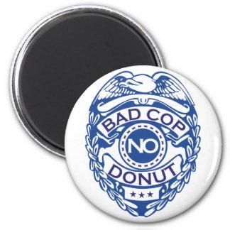 Bad Cop No Donut - Blue Magnet