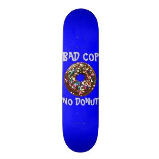 BAD COP = NO DONUT BLUE SKATEBOARD