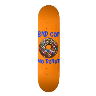BAD COP = NO DONUT ORANGE SKATEBOARD