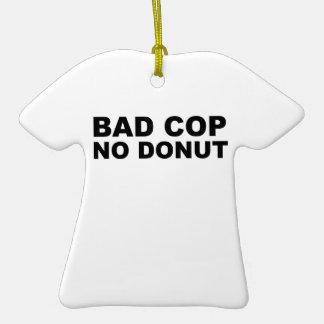 Bad Cop No Donut Ceramic T-Shirt Decoration