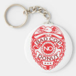 Bad Cop No Donut - Red Key Chain