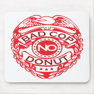 Bad Cop No Donut - Red Mouse Pads