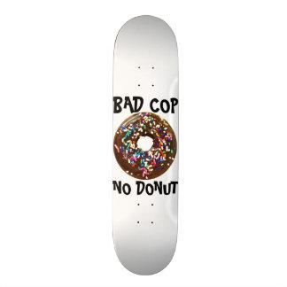 BAD COP = NO DONUT - WHITE SKATE DECKS