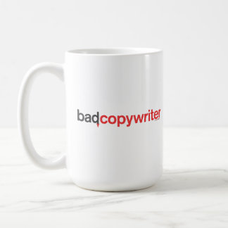 bad copywriter mug