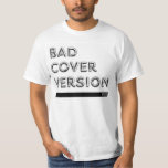Bad Cover Version by PULP T-Shirt