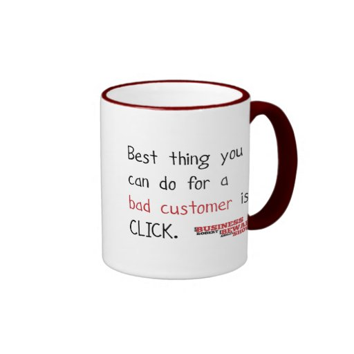 Bad Customer Mug