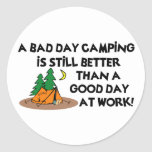 Bad Day Camping... Classic Round Sticker