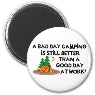 Bad Day Camping... Magnet