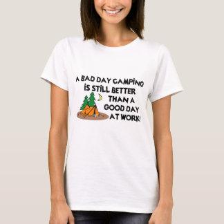 Bad Day Camping... T-Shirt