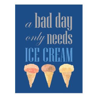 Bad Day Needs Ice Cream Funny Motivational Card