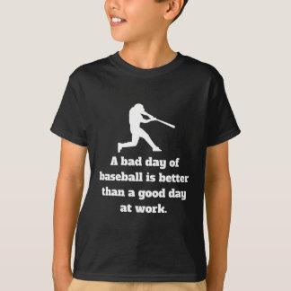 Bad Day Of Baseball T-Shirt