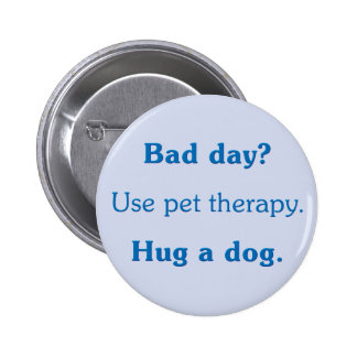 Bad Day Pinback Button