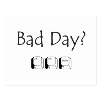 Bad Day? Postcard
