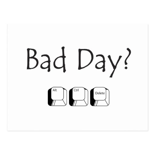 Bad Day? Postcard | Zazzle