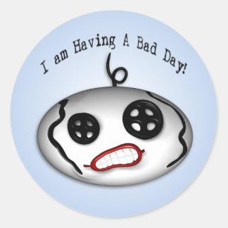 Bad Day Sticker