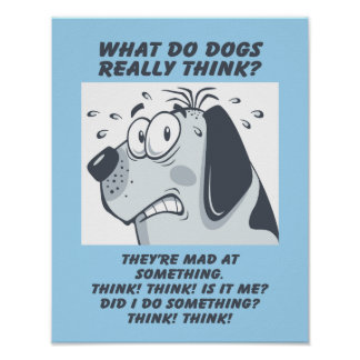 Bad Dog Funny 11X14 Poster