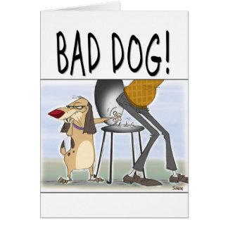 Bad Dog Greeting Card