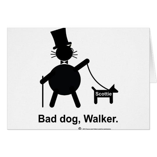 Bad dog walker card
