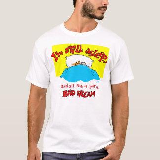 Bad Dream T-Shirt