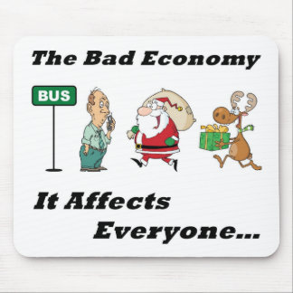 Bad Economy Full Mouse Pad