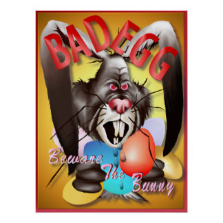 Bad Egg Posters