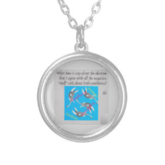 Bad Election Silver Plated Necklace