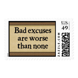 Bad Excuses: Postage Stamps