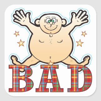 Bad Fat Man Square Sticker