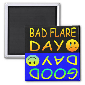Bad Flare Day/ Good  Day 2 Inch Square Magnet
