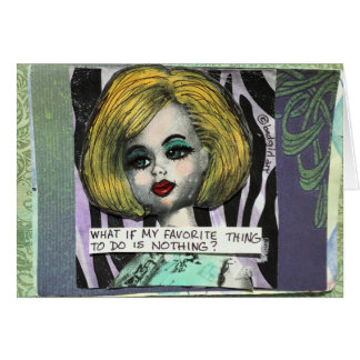 BAD GIRL ART NOTECARD- WHAT IF MY FAVORITE CARD