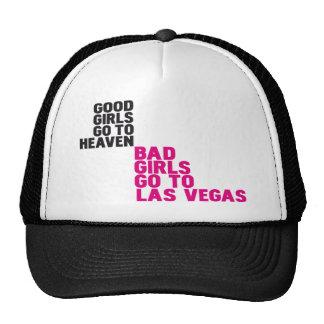 Bad girls go to Las Vegas Trucker Hat