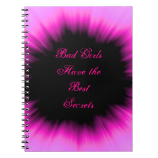 Bad Girls Have the Best Secrets Pink & Black Diary Spiral Notebook