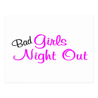 Bad Girls Night Out Postcard