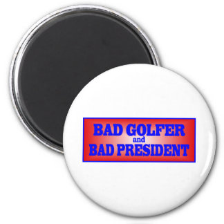 BAD GOLFER AND BAD PRESIDENT.png 2 Inch Round Magnet