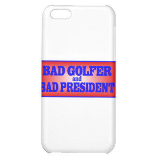 BAD GOLFER AND BAD PRESIDENT png iPhone 5C Covers
