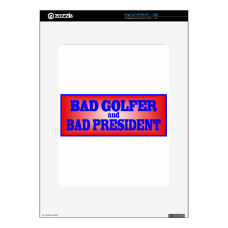BAD GOLFER AND BAD PRESIDENT png Decal For The iPad