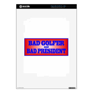 BAD GOLFER AND BAD PRESIDENT png Skin For The iPad 2