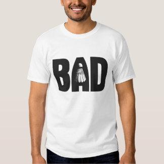 Bad (good at badminton) t shirt